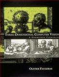 Three-Dimensional Computer Vision : A Geometric Viewpoint, Faugeras, Olivier, 0262061589