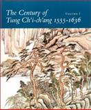 The Century of Tung Ch'i-Ch'ang, 1555-1636, Ho, Wai-Kam, 0295971584