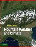 Mountain Weather and Climate, Barry, Roger G., 0521681588