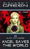 ELFIN VOYAGERS Book 3, Richard Green, 1497381584