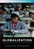 Globalization : The Transformation of Social Worlds, Eitzen, D. Stanley and Baca Zinn, Maxine, 1111301581