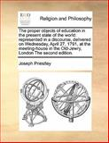 The Proper Objects of Education in the Present State of the World, Joseph Priestley, 1170191584