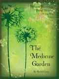 The Medicine Garden, Rachel Corby, 1904871585