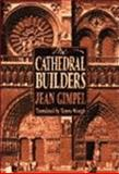 The Cathedral Builders, Gimpel, Jean, 0060911581