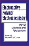 Electroactive Polymer Electrochemistry : Methods and Applications, , 0306451581