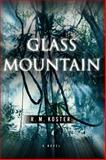 Glass Mountain, R. M. Koster, 0393341585