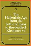 The Hellenistic Age from the Battle of Ipsos to the Death of Kleopatra VII, , 052128158X