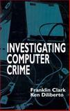 Investigating Computer Crime 9780849381584