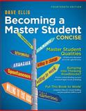 Becoming a Master Student : Concise, Ellis, Dave, 113331158X