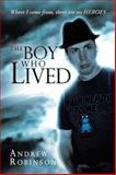The Boy Who Lived, Andrew Robinson, 146698158X