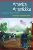 America, Amerikkka : Elect Nation and Imperial Violence, Ruether, Rosemary Radford, 1845531582