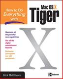How to Do Everything with Mac OS X Tiger, Kirk McElhearn, 0072261587