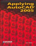 Applying AutoCAD 2005, Wohlers, Terry T., 0078681588