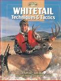 Whitetail Techniques and Tactics, Editors of Creative Publishing, 0865731586