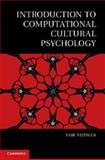 Introduction to Computational Cultural Psychology, Neuman, Yair, 1107661587