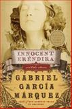 Innocent Erendira and Other Stories, Gabriel García Márquez, 0060751584