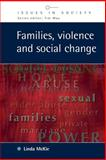 Families, Violence and Social Change, McKie, Linda, 0335211585