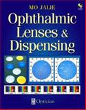 Ophthalmic Lenses and Dispensing, Jalie, Mo, 0750641584