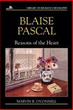 Blaise Pascal, Marvin R. O'Connell, 0802801587