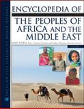 Encyclopedia of the Peoples of Africa and the Middle East, 2-Volume Set, Stokes, Jamie, 0816071586