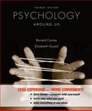 Psychology Around Us, Comer, Ronald and Gould, Elizabeth, 1118091582