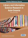 Library and Information Science Research in Asia-Oceania : Theory and Practice, Du, 146665158X