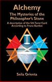 Alchemy ? the Mysteries of the Philosopher's Stone, Seila Orienta, 1499181582