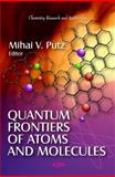 Quantum Frontiers of Atoms and Molecules, , 1616681586