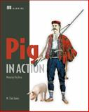 Pig in Action : Munging Big Data, Jones, M. Tim, 1617291587