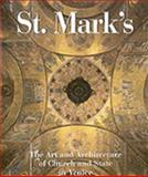 St. Mark's : The Art and Architecture of Church and State in Venice, Ettore Vio, 1878351583