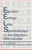 Electron Energy-Loss Spectroscopy in the Electron Microscope, R. F. Egerton, 0306421585