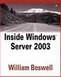 Inside Windows Server 2003, Boswell, William, 0735711585