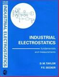 Industrial Electrostatics : Fundamentals and Measurements, Taylor, Roger, 0863801587