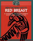How the Robin Got Its Red Breast, Sechelt Nation Staff, 0889711585