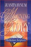 Morning Glory Meditation Scriptures, Juanita Bynum, 1562291580