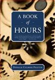 A Book of Hours, Donald Culross Peattie, 1595341587