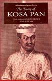 The Diary of Kosa Pan : Thai Ambassador to France, June-July 1686, Pan, Kosa, 9747551586