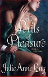 The Perils of Pleasure, Julie Anne Long and Julie A. Long, 0061341584