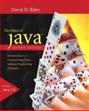 The Object of Java : Introduction to Programming Using Software Engineering Principles, Riley, David D., 0321331583