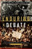 The Enduring Debate : Classic and Contemporary Readings in American Politics, Canon, David T. and Coleman, John J., 0393921581