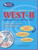 WEST-B (REA) with CD- the Best Test Prep for the Washington Educator Skills Test, Research and Education Association Staff, 0738601586