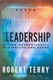 Seven Zones for Leadership, Robert W. Terry, 0891061584