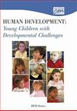 Human Development: Young Children with Developmental Challenges (DVD), Concept Media, 1602321582