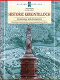 Historic Kirkintilloch : Archaeology and Development, Rorke, Martin, 1902771583
