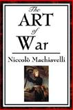 The Art of War, Machiavelli, Niccolo, 1934451584