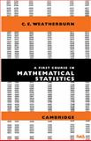First Course Mathematical Statistics 9780521091589