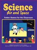 Science, Air and Space Activities, Jane Hodges-Caballero, 0893341584