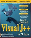 Teach Yourself Visual J++ in 21 Days, Winters, Patrick and Perkins, Charles, 1575211580