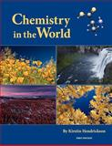 Chemistry in the World (First Edition), Hendrickson, Kirstin, 1609271580