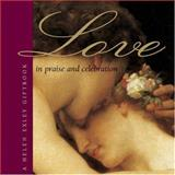 In Praise and Celebration of Love, Helen Exley, 1861871589